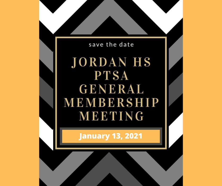 January 13, 2021: PTSA General Membershi