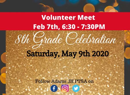 Calling Volunteers for 8th Grade Celebration