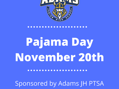 PAJAMA DAY: November 20th!