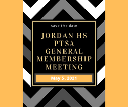 May 5, 2021: PTSA General Membership Mee