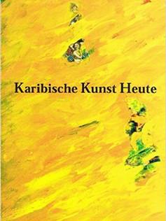 Karibische Kunst Heute catalogue