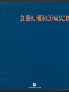 23 Bienal Internacional de Sao Paulo Catalogue