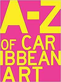 A-Z of Caribbean Art