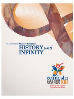 Carifesta XIII Masters Exhibition: History + Infinity Catalogue PDF (44MB)