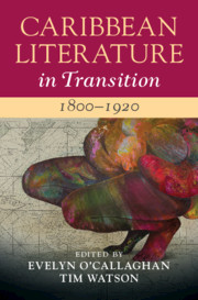 Caribbean Literature in Transition 1800-1920