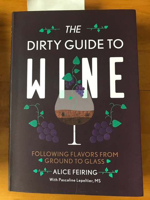 Alice Feiring & Pascaline Lepeltier's The Dirty Guide to Wine