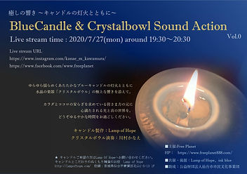7.27BlueCandle&Crystalbowl Sound Action.