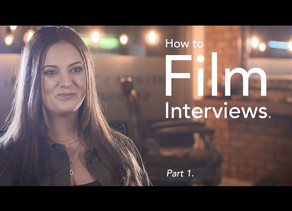 Advice: How to film interviews. (Part 1)