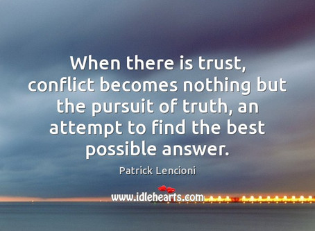 Conflict is Entirely About Trust – Part II