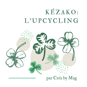 Kezako : L'upcycling.