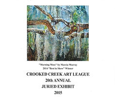 Crooked Creek Art League;2015 Annual Juried Art Show