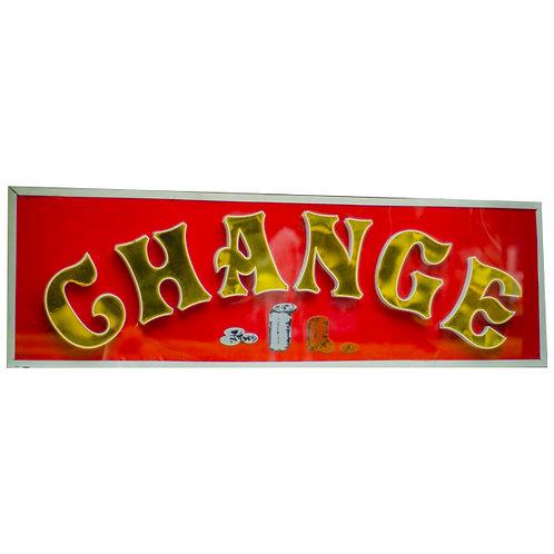 Vintage Illuminated Change Sign 1