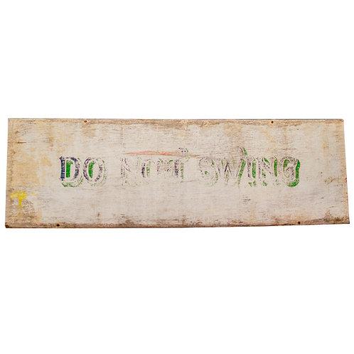 Do Not Swing sign