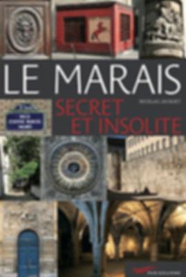 Le Marais Secret et Insolite - Nicolas Bruno Jacquet