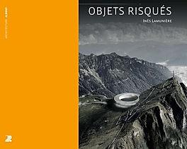Objets Risqués - Nicolas Bruno Jacquet