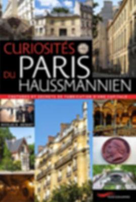 Curiosités du Paris Haussmannien - Nicolas Bruno Jacquet