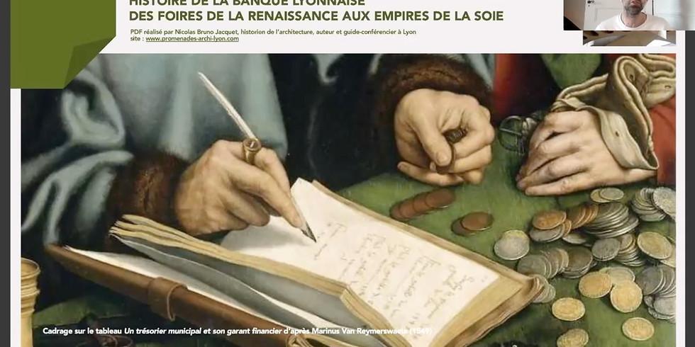 Visioconférence archive - HISTOIRE DE LA BANQUE LYONNAISE DES FOIRES DE LA RENAISSANCE AUX EMPIRES DE LA SOIE
