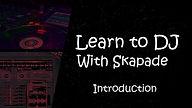 learn to DJ, Skapade Studios, Dumbarton
