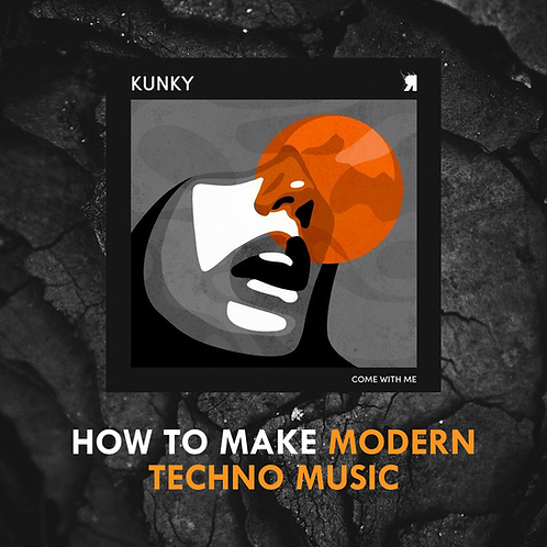 Kunky - Needin u' Track Walkthrough (How to make modern techno)