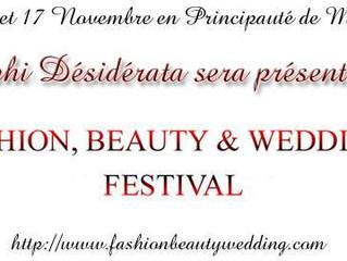 Fashion, Beauty et Wedding Festival à Monaco organisé par Daily Fashion.