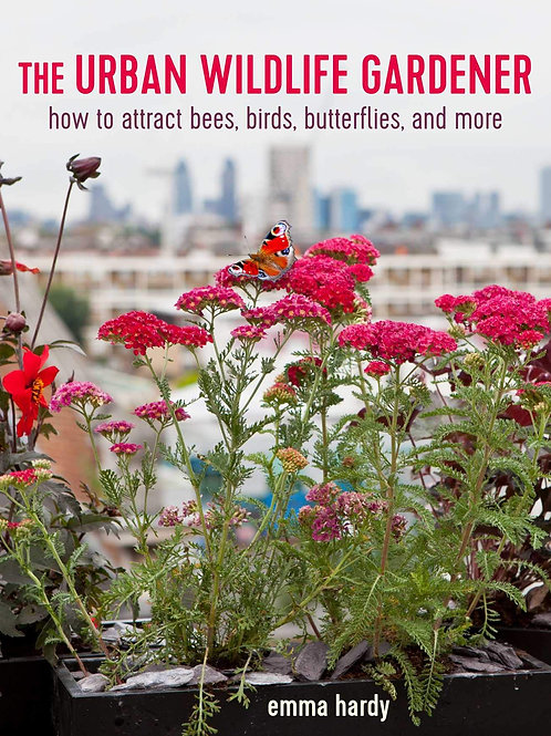 The Urban Wildlife Gardener how to attract bees, birds, and more.  book