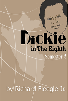 Dickie in The Eighth, Semester 2