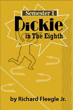 Dickie in The Eighth, Semester 1