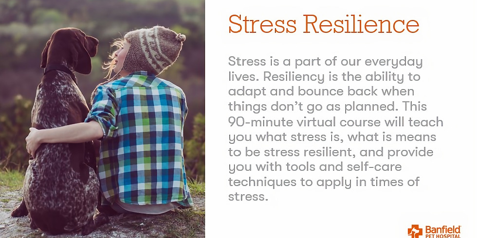 Stress Resiliency by Banfield - CE credit!
