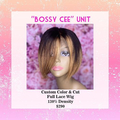 """""""Bossy Cee"""" Unit"""