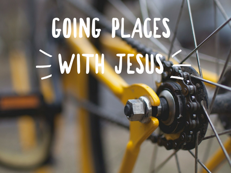 Going places with Jesus