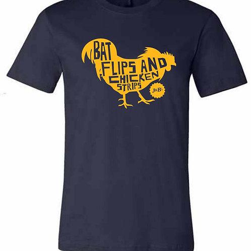 Bat Flips & Chicken Strips T-Shirt