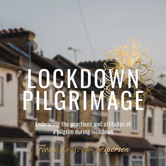 Lockdown Pilgrimage