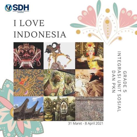 """Online Learning : Social """"I Love Indonesia"""" dan PKN """"Keragaman Budaya Indonesia"""""""