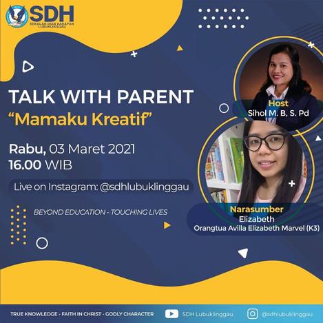 """Talk With Parent : """"Mamaku Kreatif"""""""