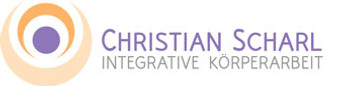 Den Körper berühren, die Seele befreien - Integrative Körperarbeit - Christian Scharl