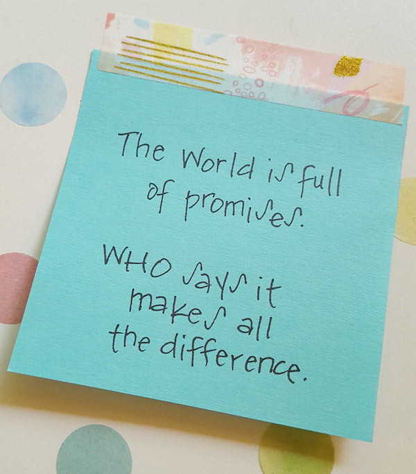 sticky note the world is full of promises