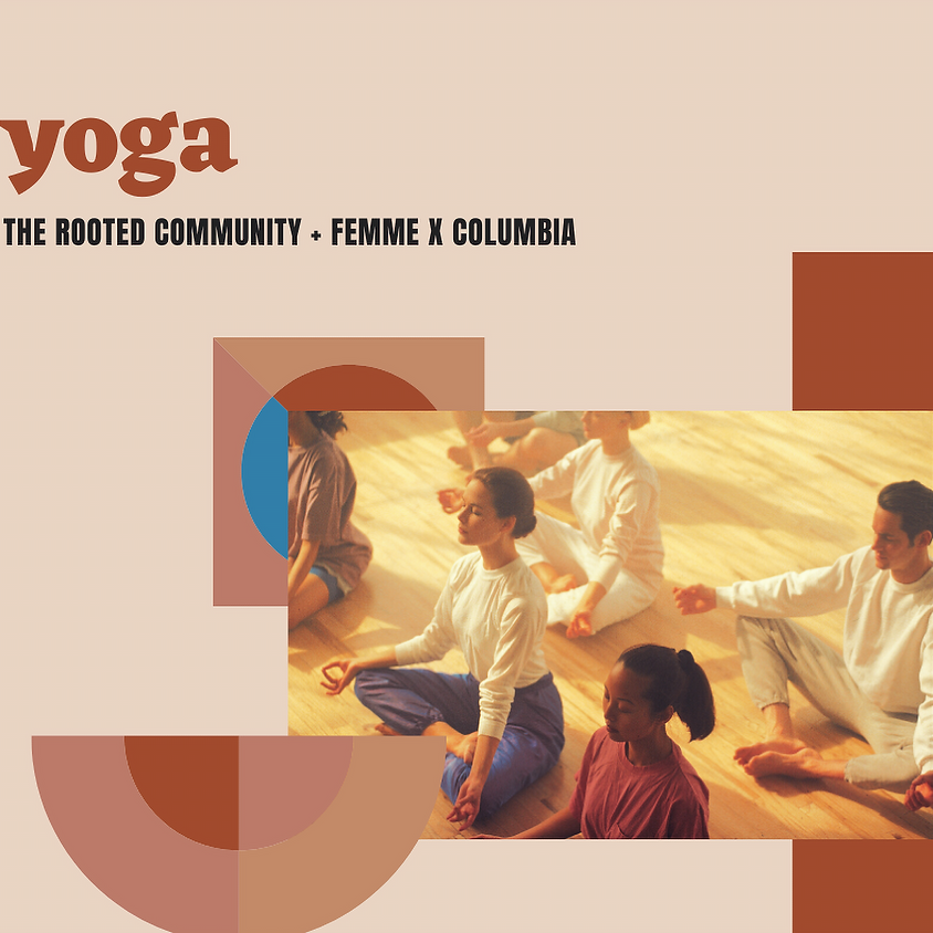 MEMBER EVENT Yoga with The Rooted Community