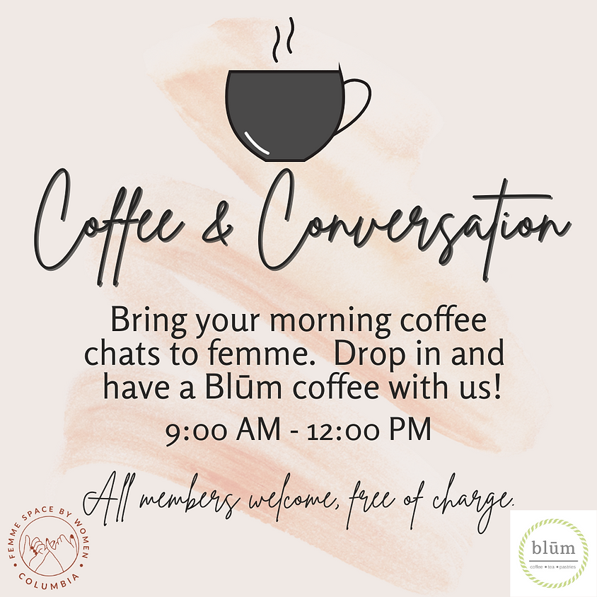 MEMBER EVENT Coffee and Conversation