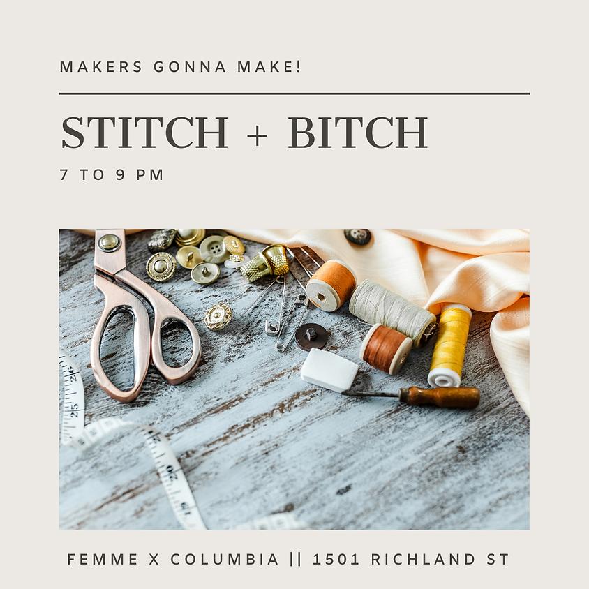 Stitch + Bitch