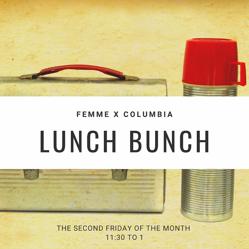 MEMBER EVENT Lunch Bunch