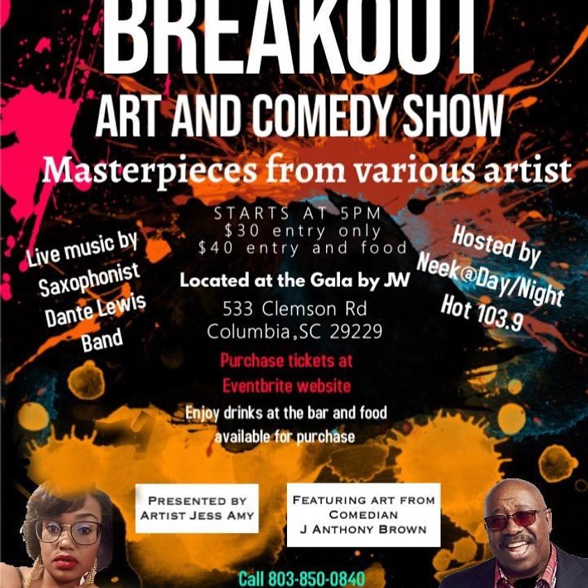 Breakout Art + Comedy Show