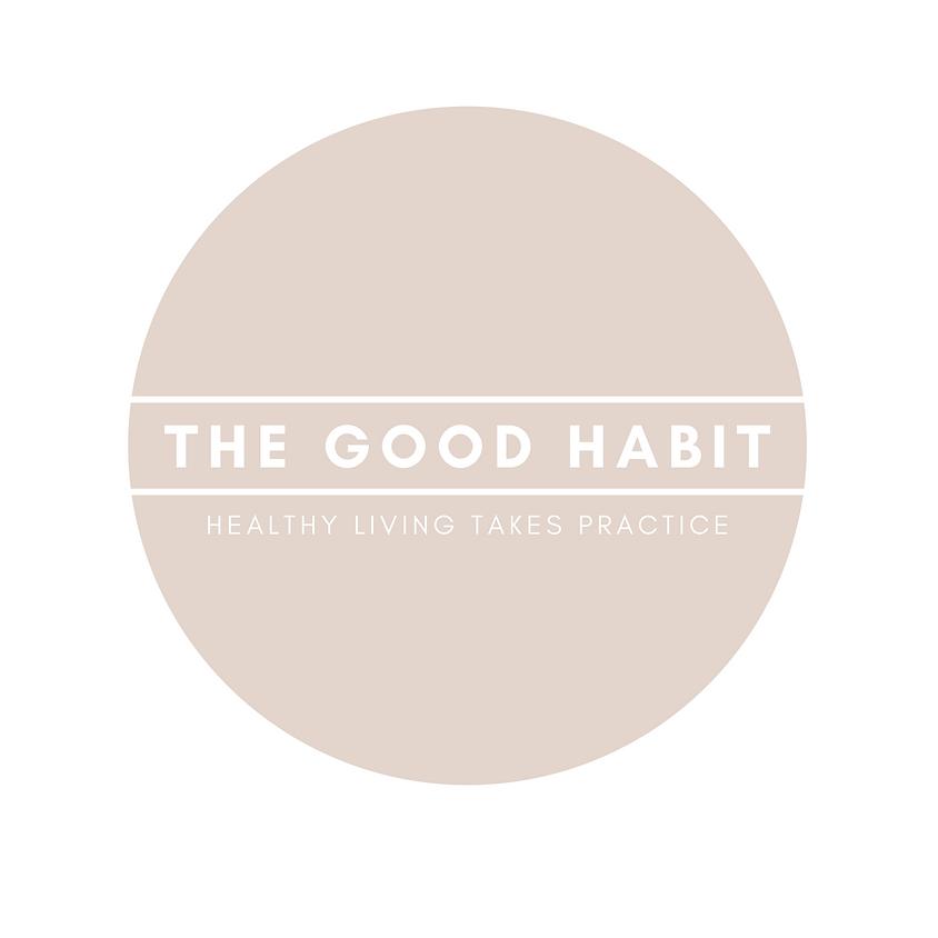 The Good Habit: Meditation + Stretching Class