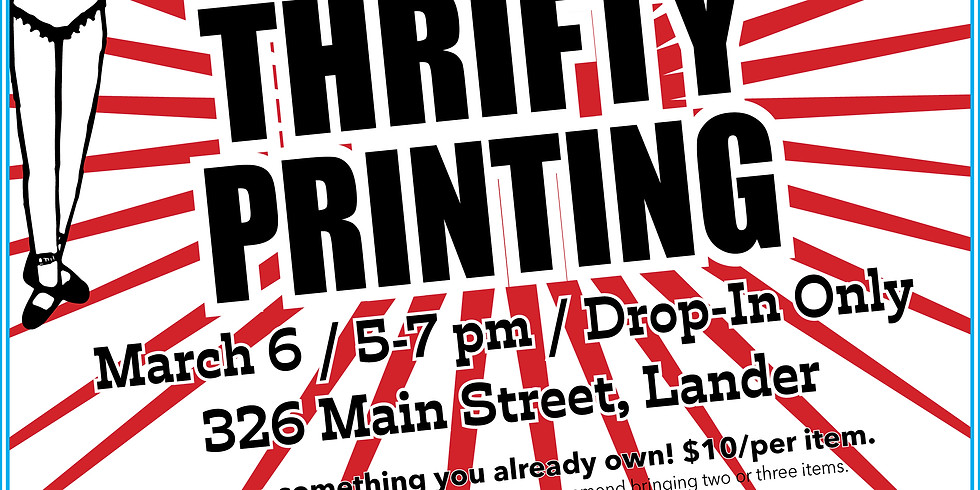 First Friday: Thrifty Printing. March 2020