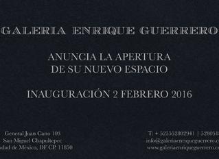 Inauguración del nuevo espacio de la galería Enrique Guerrero!