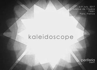 Kaleidoscope - 6 - 9 July in Paris