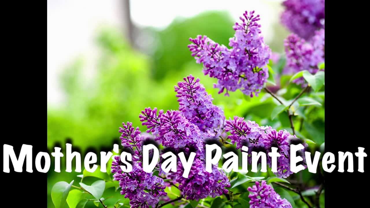 Mother's Day Event, Saturday, May 12th