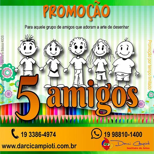 darci_campioti_promoção_5_amigos.jpg
