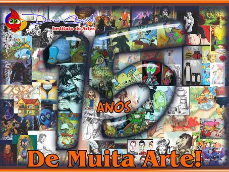 2017 é o ano que o Instituto de Artes Darci Campioti completa 15 anos de muita Arte.