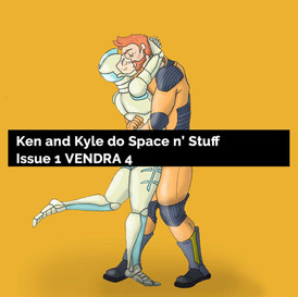 Ken and Kyle do Space n' Stuff