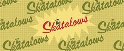 The Skatalows